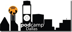 PodCamp Dallas 2011